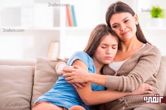 به دخترتون آرامش بدین و باهاش صحبت کنین
