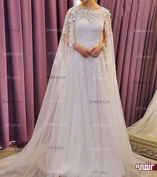 مدل لباس عروس و شنل